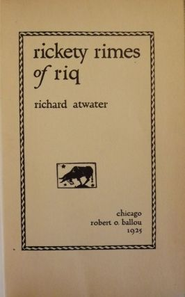 RICKETY RIMES OF RIQ. Richard ATWATER