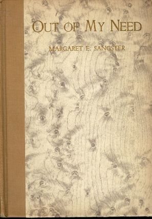 OUT OF MY NEED. Margaret E. SANGSTER