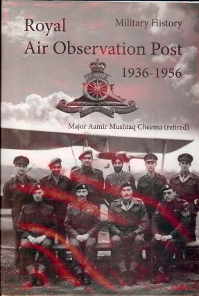ROYAL AIR OBSERVATION POST AUSTER ERA 1936-1956. Aamir Mushtaq CHEEMA