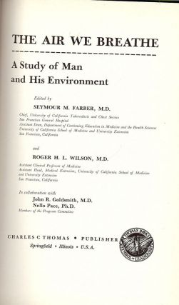 THE AIR WE BREATHE: A STUDY OF MAN AND HIS ENVIRONMENT. Seymour M. FARBER