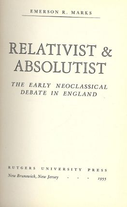 RELATIVIST AND ABSOLUTIST. Emerson R. MARKS