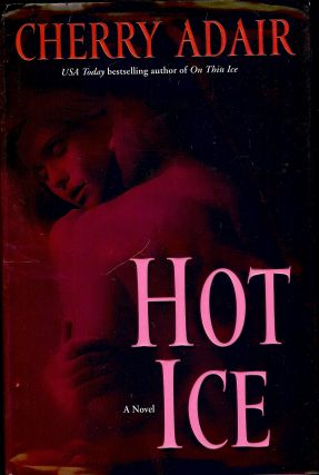 HOT ICE. Cherry ADAIR