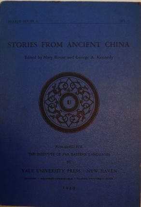 STORIES FROM ANCIENT CHINA. Mary ROUSE.