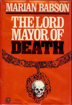 THE LORD MAYOR OF DEATH. Marian BABSON