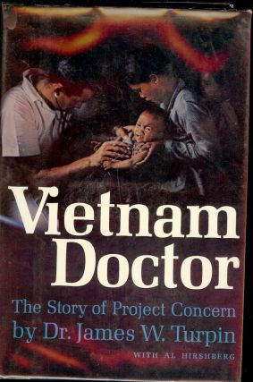 VIETNAM DOCTOR. Dr. James W. TRUPIN