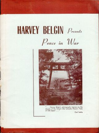 PEACE IN WAR. Harvey BELGIN.