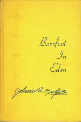 BAREFOOT IN EDEN. Johnnie Lee MCFADDEN