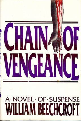 CHAIN OF VENGEANCE. William BEECHCROFT
