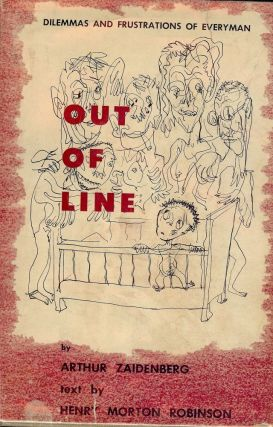 OUT OF LINE. Arthur ZAIDENBERG
