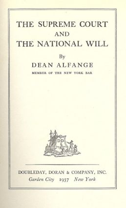 THE SUPREME COURT AND THE NATIONAL WILL. Dean ALFANGE