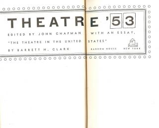 THEATRE '53: THE THEATRE IN THE UNITED STATES. John CHAPMAN