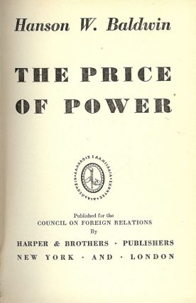 THE PRICE OF POWER. Hanson W. BALDWIN