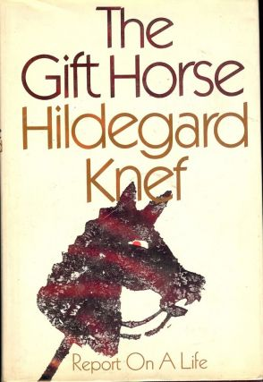 THE GIFT HORSE. Hildegard KNEF
