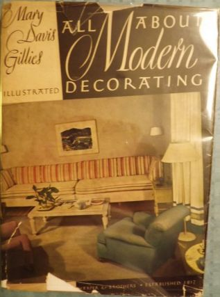 ALL ABOUT MODERN DECORATING. Mary Davis GILLIES
