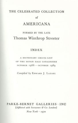 THOMAS WINTHROP STREETER COLLECTION OF AMERICANA: INDEX