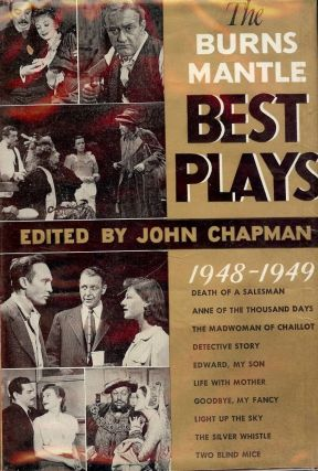 THE BURNS MANTLE BEST PLAYS OF 1948-1949. John CHAPMAN