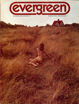 THE BETRAYED KINGDOM. In Evergreen Review. Vol.14, #76, March, 1970. Richard BRAUTIGAN