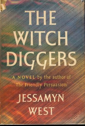 THE WITCH DIGGERS. Jessamyn WEST