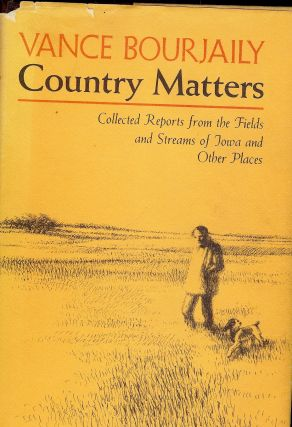 COUNTRY MATTERS. Vance BOURJAILY
