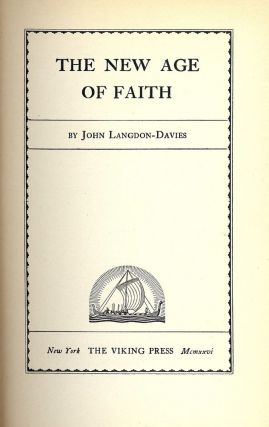 THE NEW AGE OF FAITH. John LANGDON-DAVIES