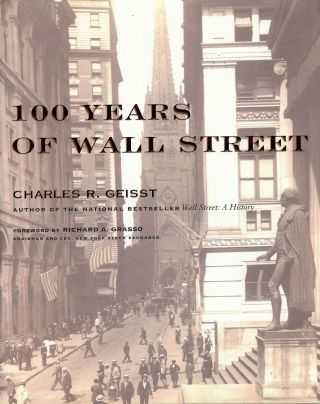 100 YEARS OF WALL STREET G. Charles R. GEISST