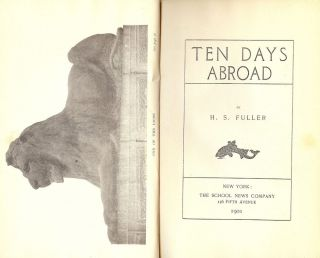 TEN DAYS ABROAD. H. S. FULLER