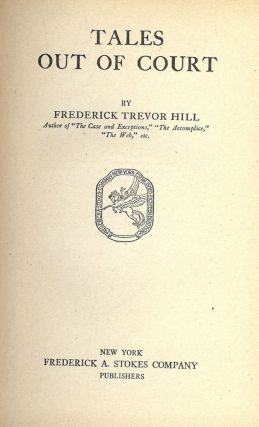 TALES OUT OF COURT. Frederick Trevor HILL