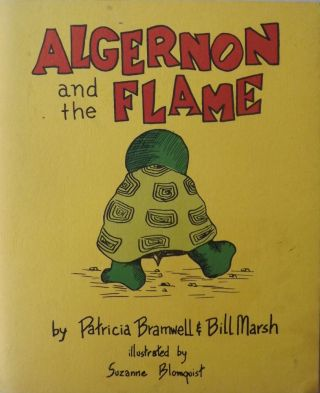 ALGERNON AND THE FLAME. Patricia BRAMWELL