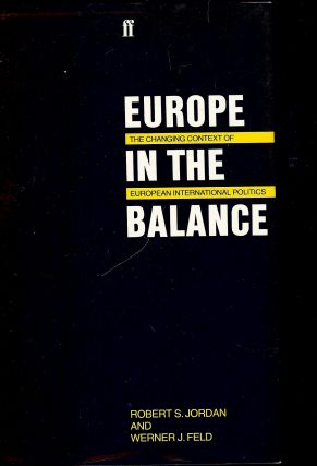EUROPE IN THE BALANCE. Robert S. JORDAN