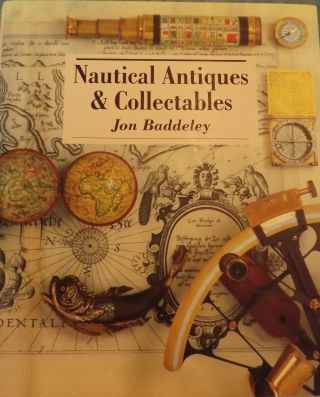 NAUTICAL ANTIQUES & COLLECTABLES. Jon BADDELEY