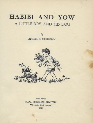 HABIBI AND YOW: A LITTLE BOY AND HIS DOG