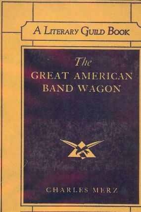 THE GREAT AMERICAN BAND WAGON. Charles MERZ