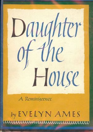 DAUGHTER OF THE HOUSE. Evelyn AMES