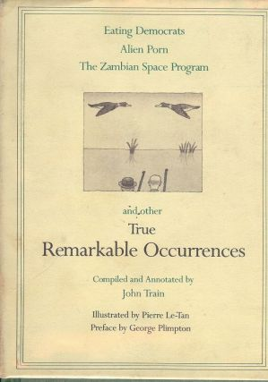 TRUE REMARKABLE OCCURRENCES. John TRAIN