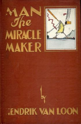 MAN THE MIRACLE MAKER