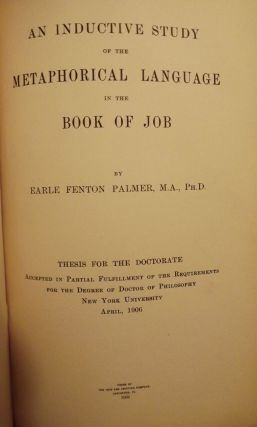 AN INDUCTIVE STUDY OF THE METAPHORICAL LANGUAGE IN THE BOOK OF JOB. Earle Fenton PALMER