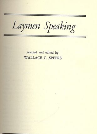 LAYMEN SPEAKING. Wallace C. SPEERS