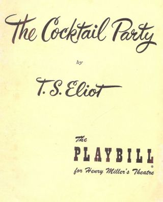 THE COCKTAIL PARTY PLAYBILL PROGRAM. T. S. ELIOT