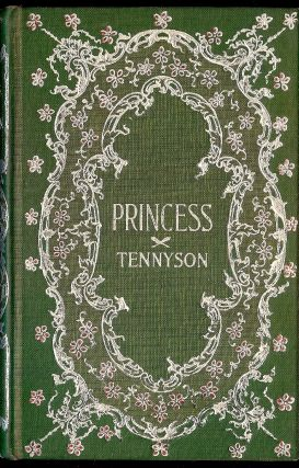 THE PRINCESS. Alfred Lord TENNYSON