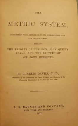 THE METRIC SYSTEM. Charles DAVIES
