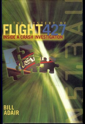 THE MYSTERY OF FLIGHT 427. Bill ADAIR