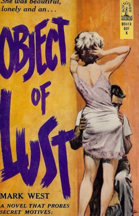 OBJECT OF LUST. Mark WEST