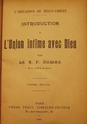 INTRODUCTION A L'UNION INTIME AVEC DIEU. R. P. DUMAS