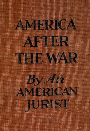 AMERICA AFTER THE WAR. AN AMERICAN JURIST