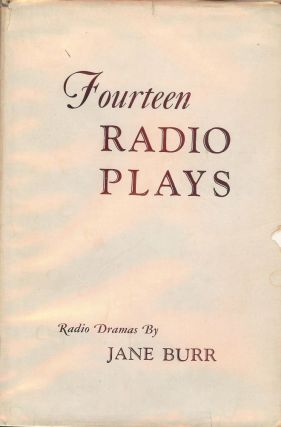 FOURTEEN RADIO PLAYS. Jane BURR