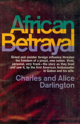 AFRICAN BETRAYAL. Charles F. DARLINGTON