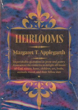 HEIRLOOMS. Margaret APPLEGARTH