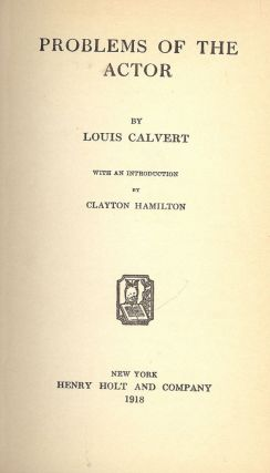 PROBLEMS OF THE ACTOR. Louis CALVERT.
