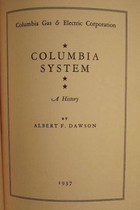 COLUMBIA SYSTEM: COLUMBIA GAS AND ELECTRIC CORPORATION. Albert F. DAWSON