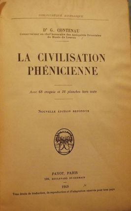 LA CIVILISATION PHENICIENNE. DR. G. CONTENAU